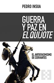 Guerra y Paz en El Quijote, un imprescindible. Texto de Emmanuel M. Alcocer@Filomat_