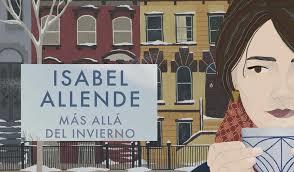 MÁS ALLÁ DEL INVIERNO de Isabel Allende. Por Juan A. González@jagonzalezrh